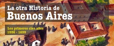 LA OTRA HISTORIA DE BUENOS AIRES