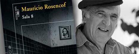 "ROSENCOF: ""LA MEMORIA ES LA GRAN BARRICADA»"