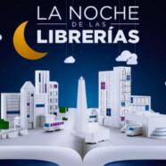 SE VIENE LA NOCHE DE LA LIBRERÍAS